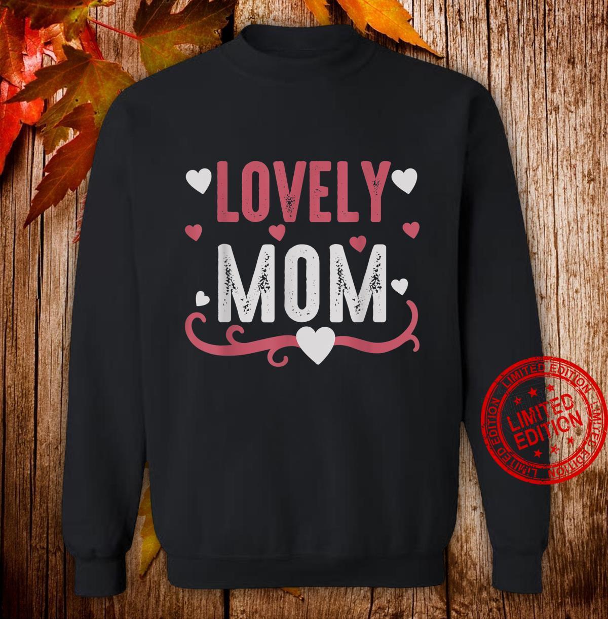 Lovely Mom Shirt sweater