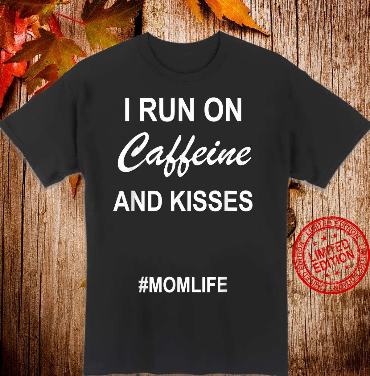 Lustige witzige Mütter, die ich auf Koffein laufen und Humor Shirt