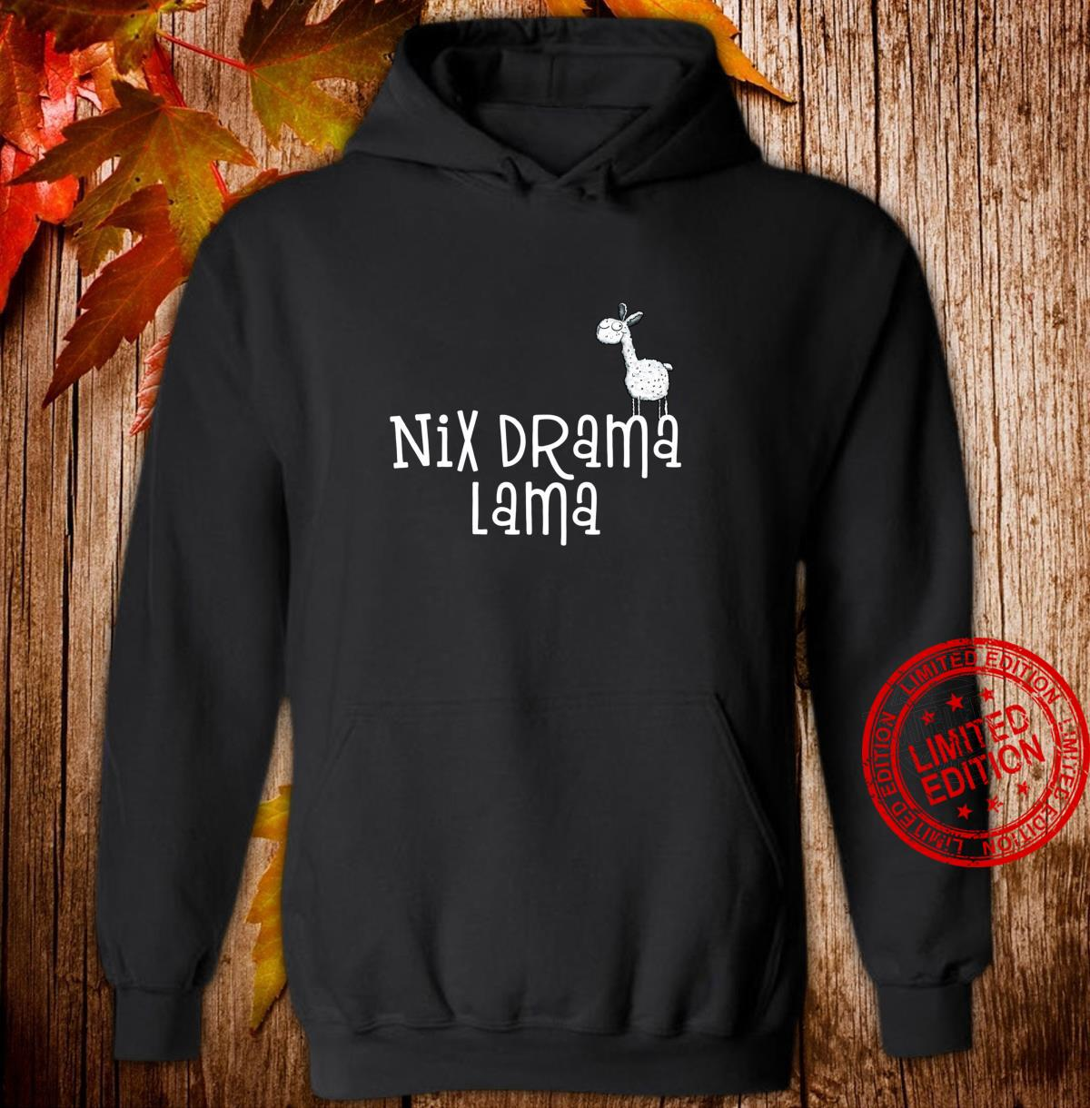 Lustiges Nix Drama Lama I Sprüche Fun Tiermotiv Shirt hoodie