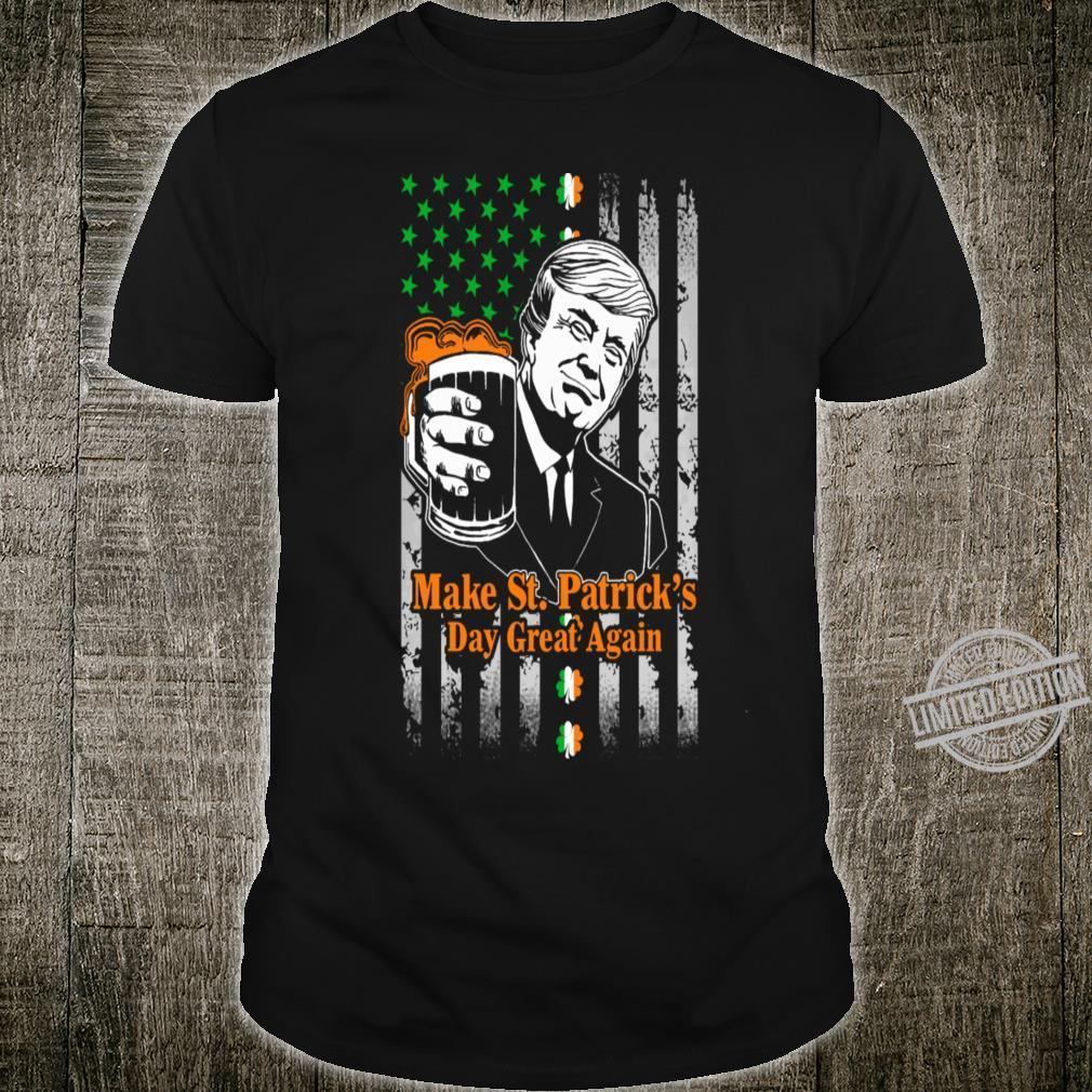 Make St Patricks Day Great Again Shirt