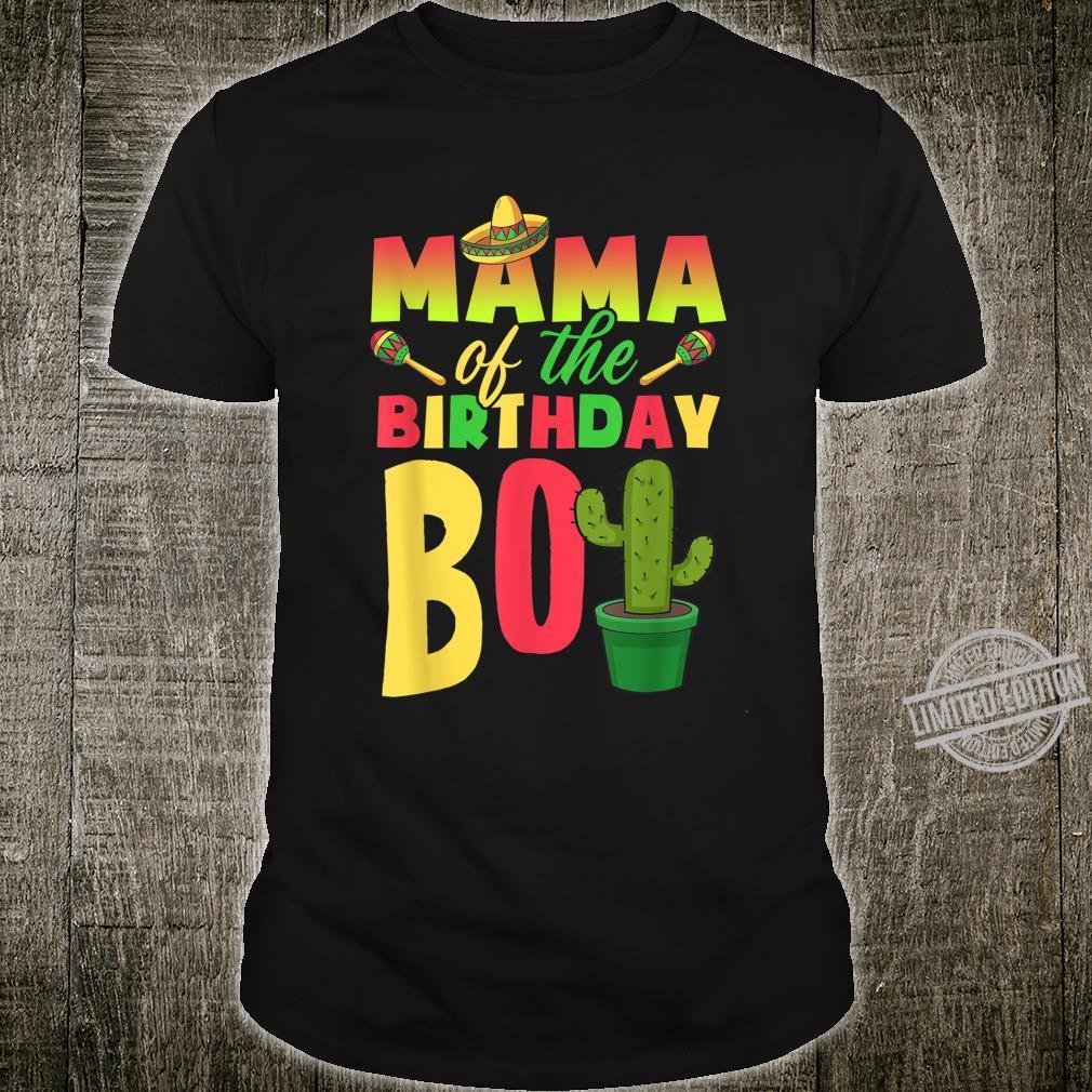 Mama of Birthday Boy Fiesta Cactus Sombrero Cinco de Mayo Shirt