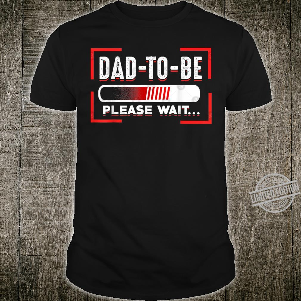 Mens Dad To Be Loading Please Wait Shirt For First Time Dads Shirt