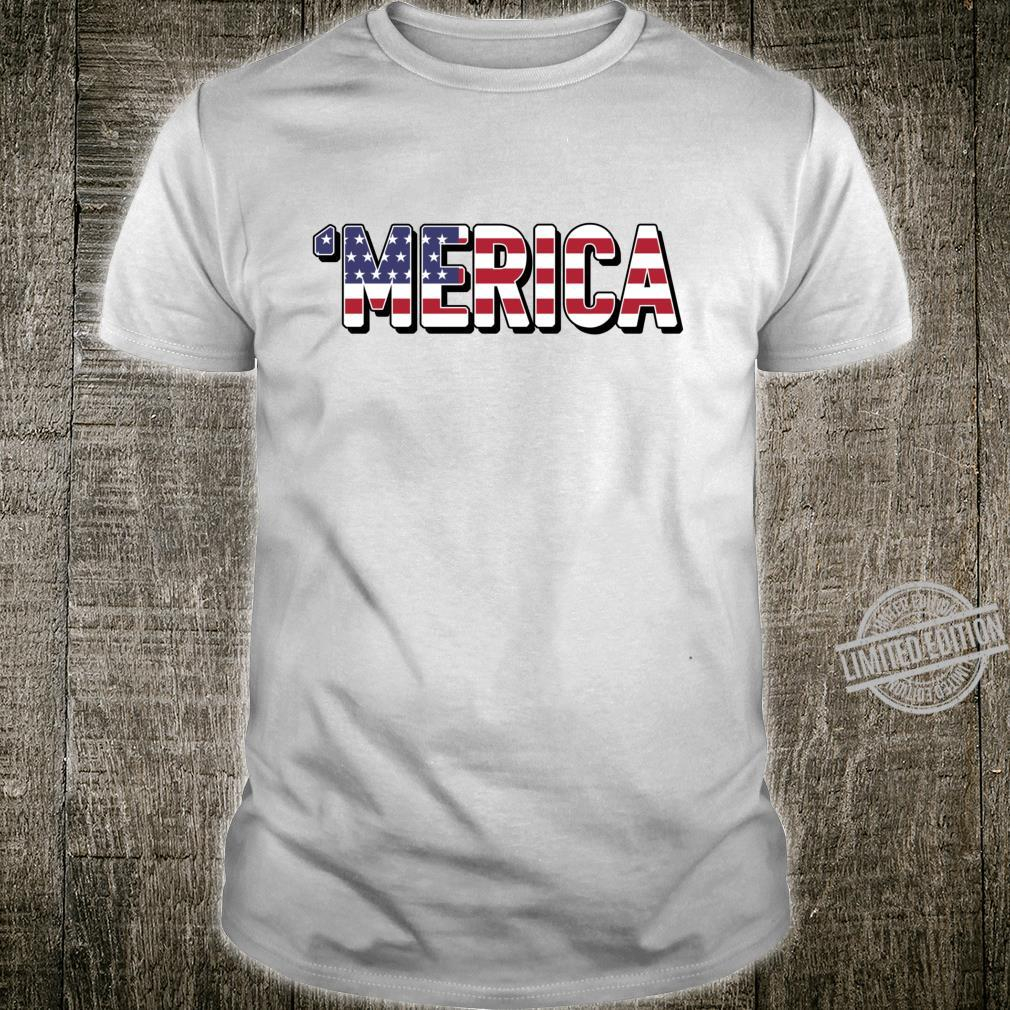 'Merica Patriotic Flag USA United States America Epic Meme Shirt