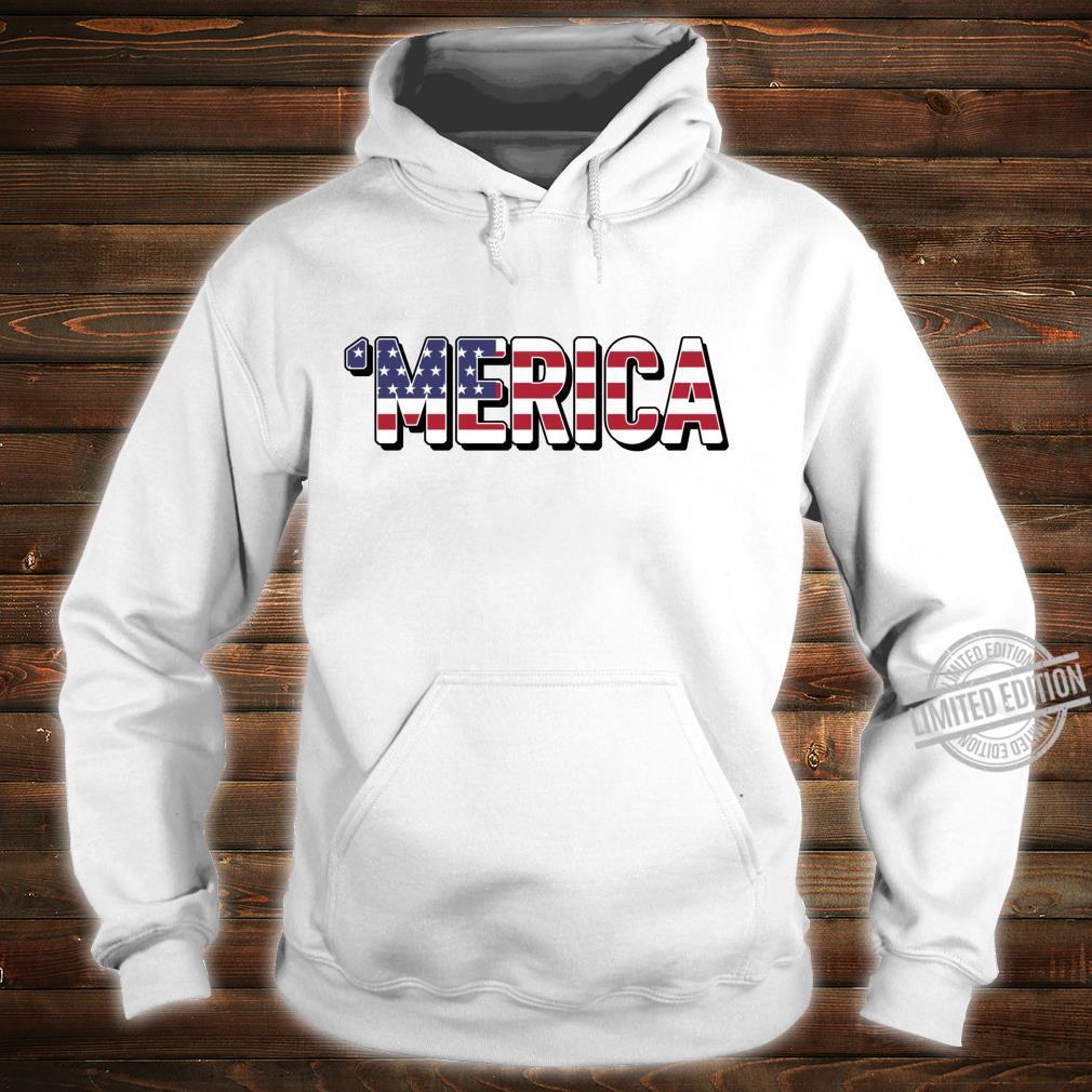 'Merica Patriotic Flag USA United States America Epic Meme Shirt hoodie