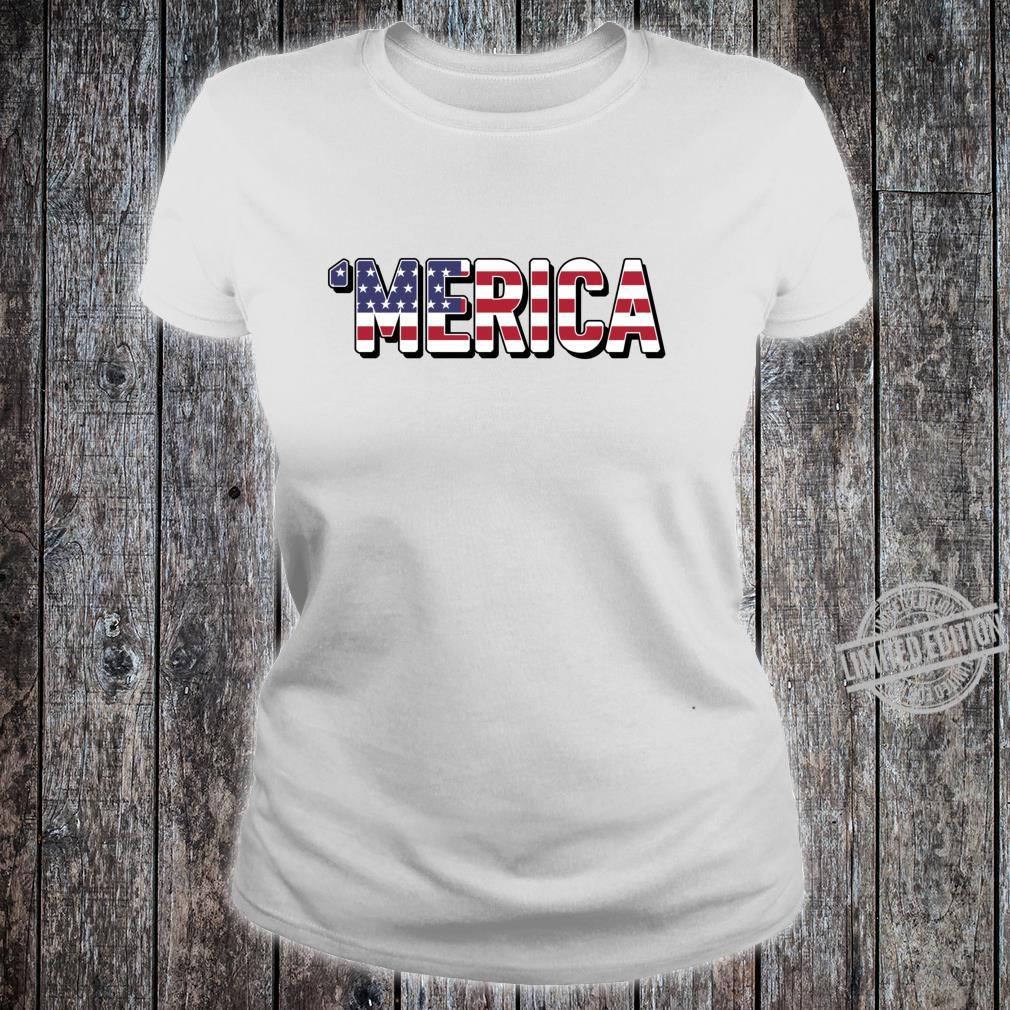 'Merica Patriotic Flag USA United States America Epic Meme Shirt ladies tee