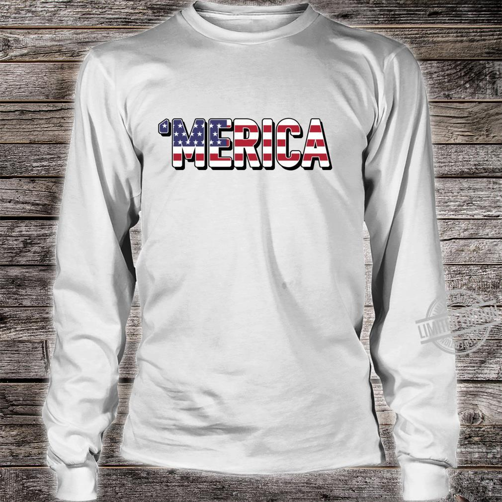 'Merica Patriotic Flag USA United States America Epic Meme Shirt long sleeved