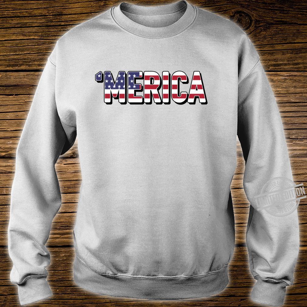'Merica Patriotic Flag USA United States America Epic Meme Shirt sweater