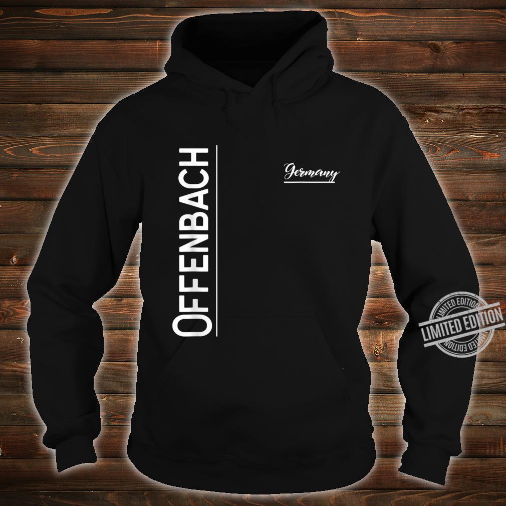 Offenbach, Deutschland Shirt hoodie