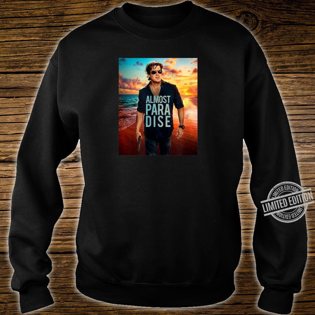 Official Almost Paradise Shirt sweater
