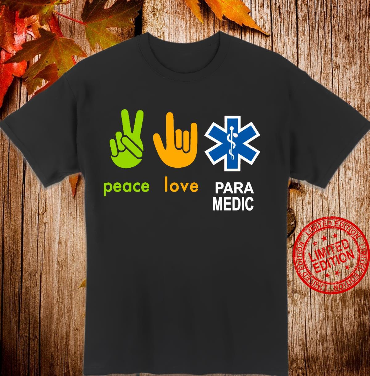 Peace Love Paramedic Survivor Shirt