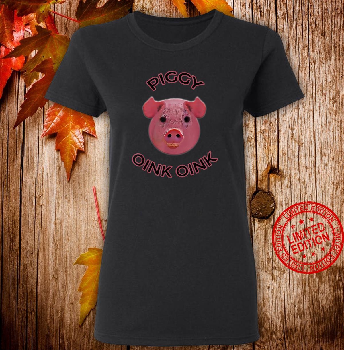 Pig Piggy Oink Oink Design Shirt ladies tee