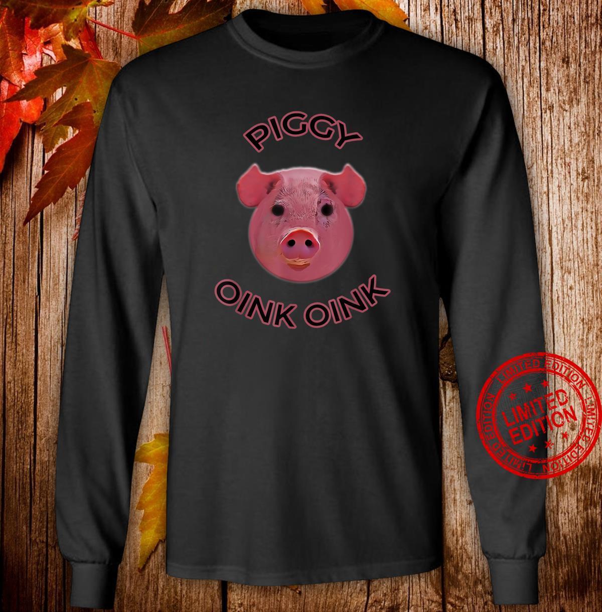 Pig Piggy Oink Oink Design Shirt long sleeved