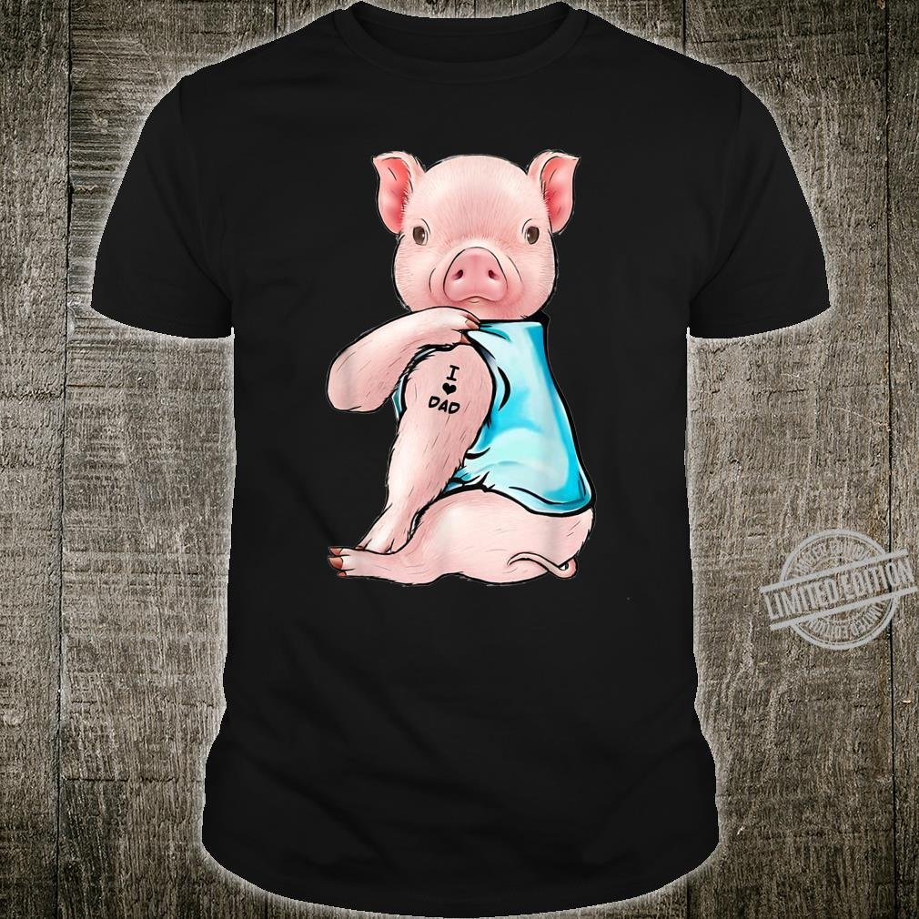 Pigs Tattoos I Love Dad Sitting Father's Day Shirt