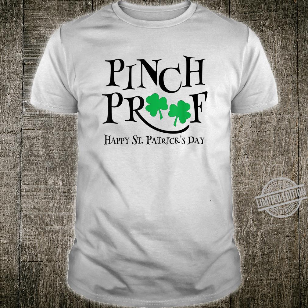 Pinch Proof Happy St Patrick's Day Lucky Shamrock Favorite Shirt