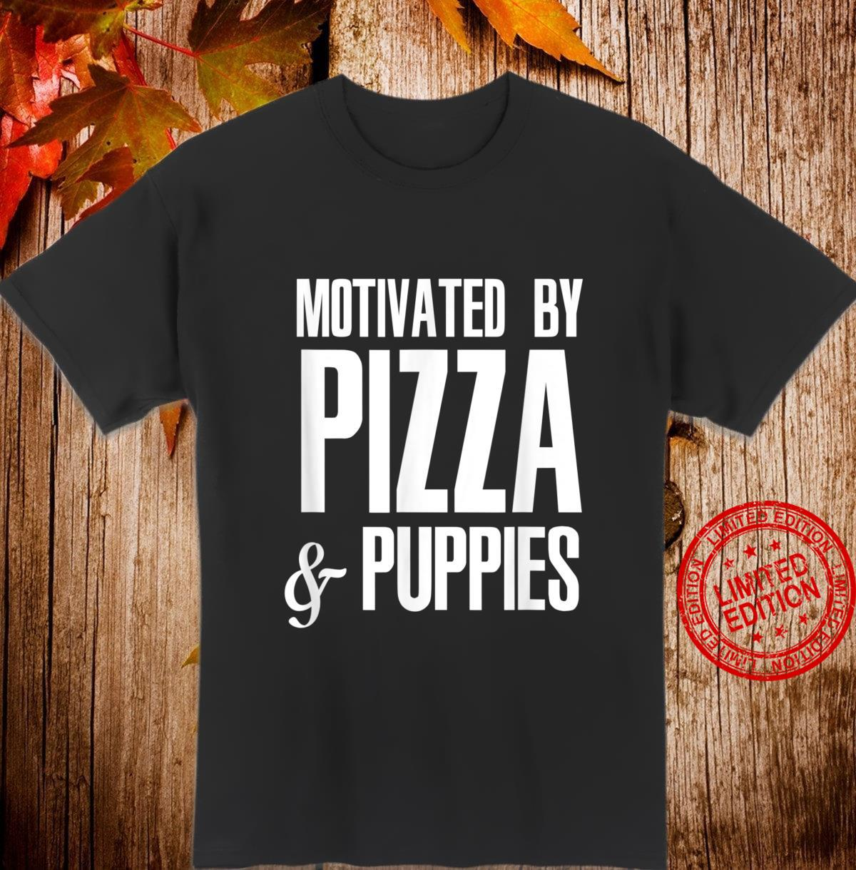 Pizza And Puppies Italian Food Pizza MP Shirt