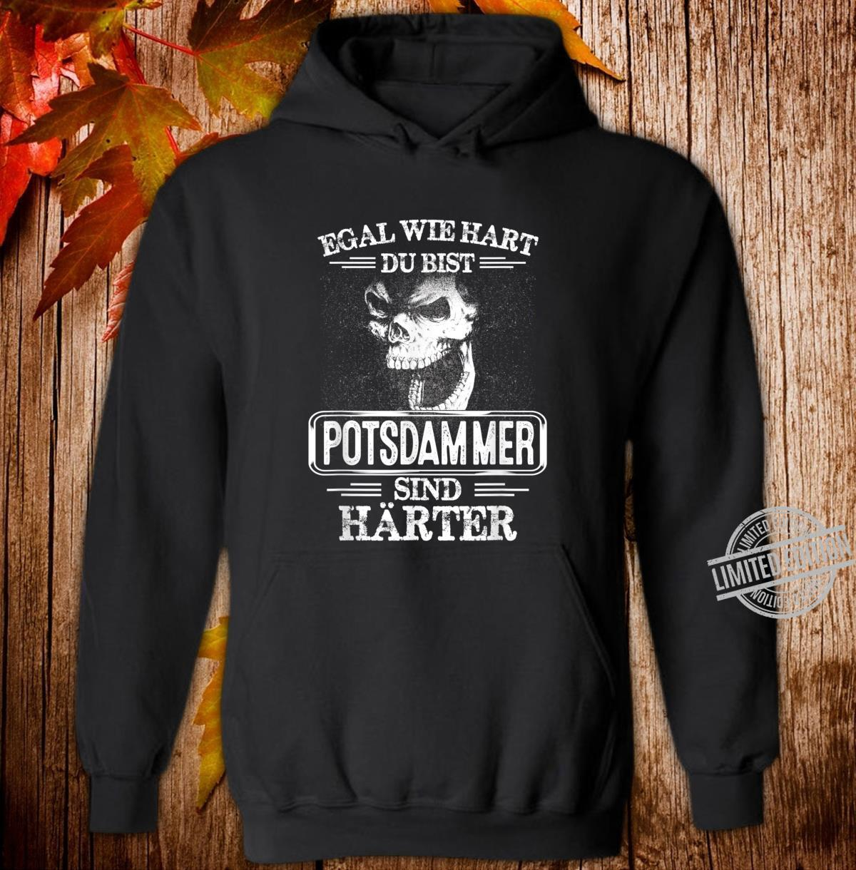 Potsdammer sind härter Städte Kleidung Stadt Potsdamm Shirt hoodie