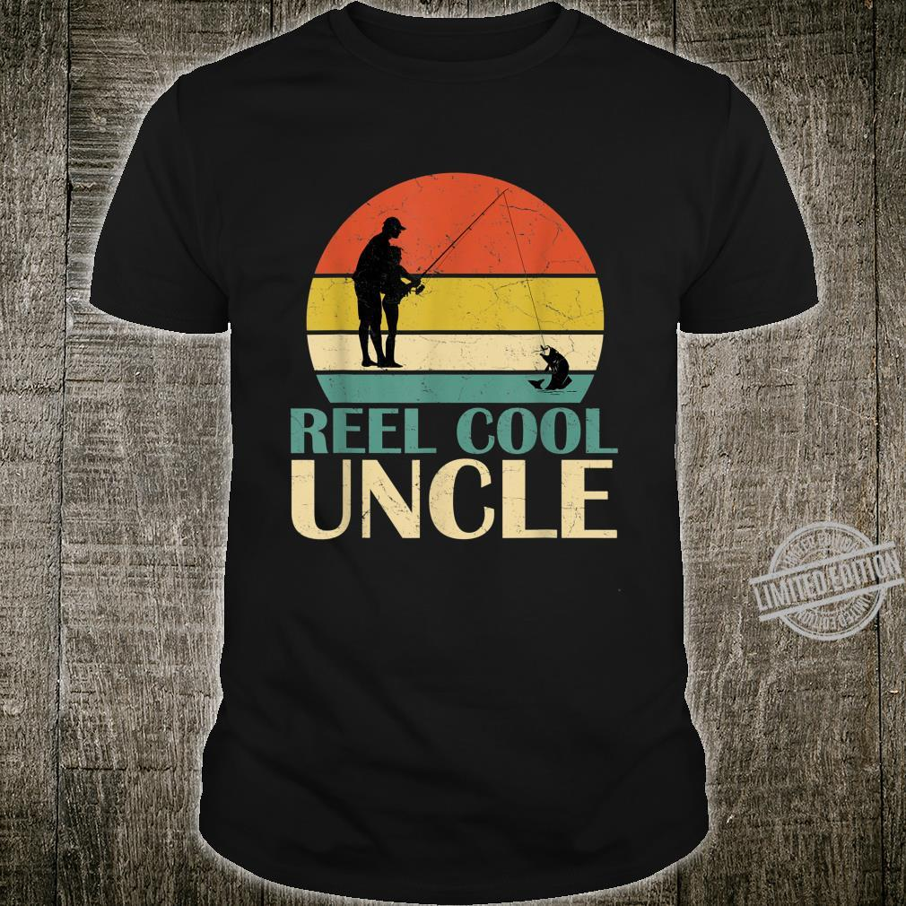 Reel Cool Uncle Fishing Quotes For Uncle Shirt