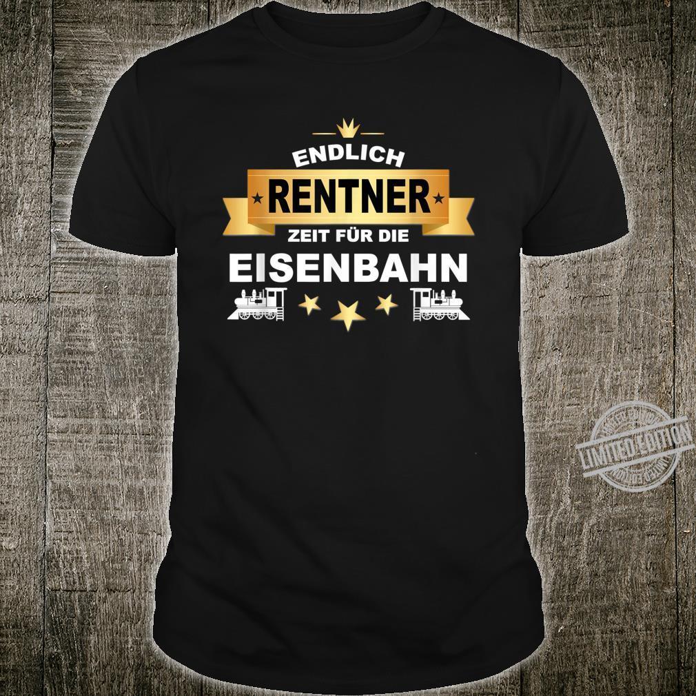 Rentner Modellbau Modelleisenbahn Rente Eisenbahn Spruch Shirt