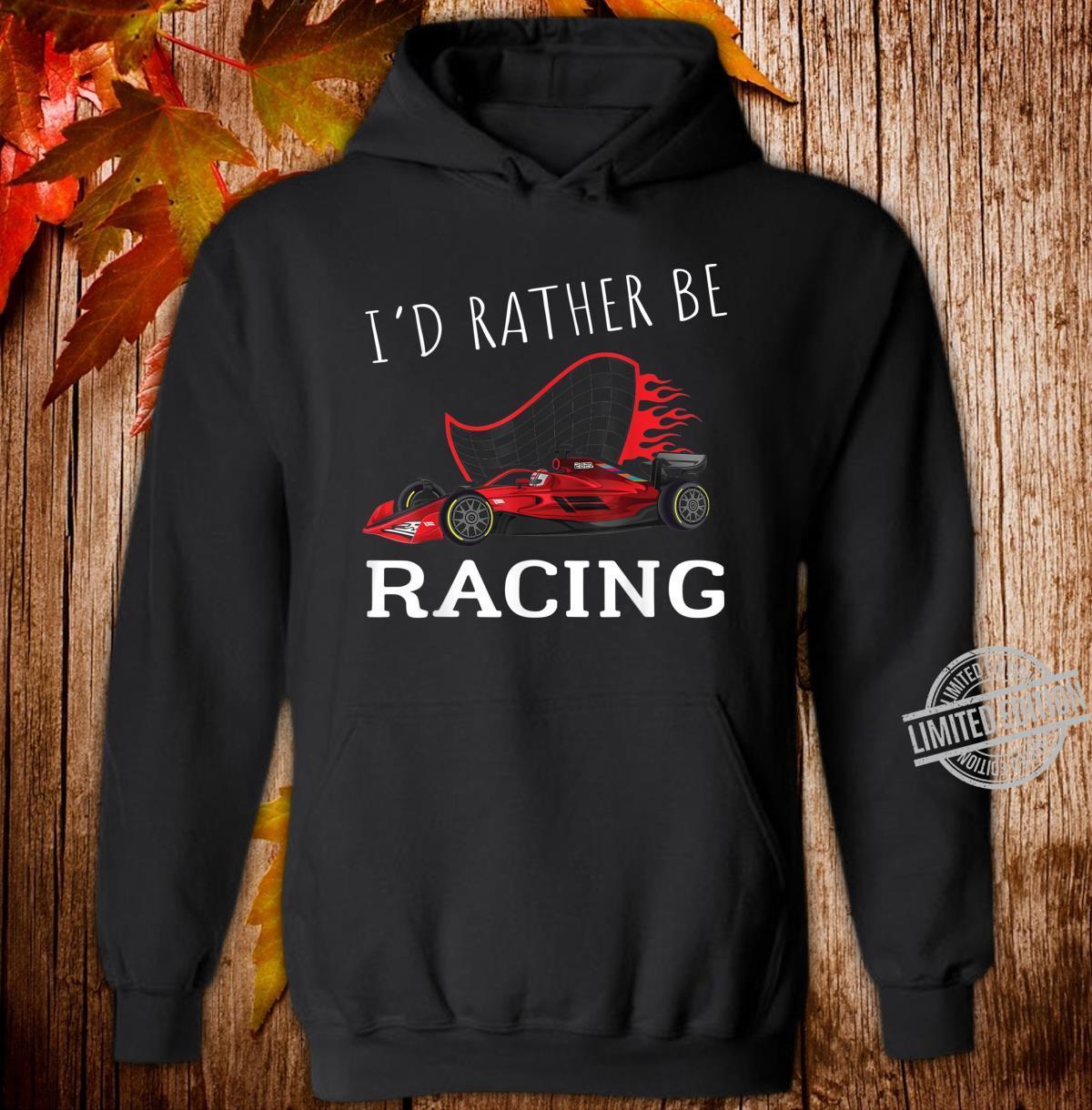 Retro Vintage Sunset I'D Rather Be Racing Formula Racing Shirt hoodie