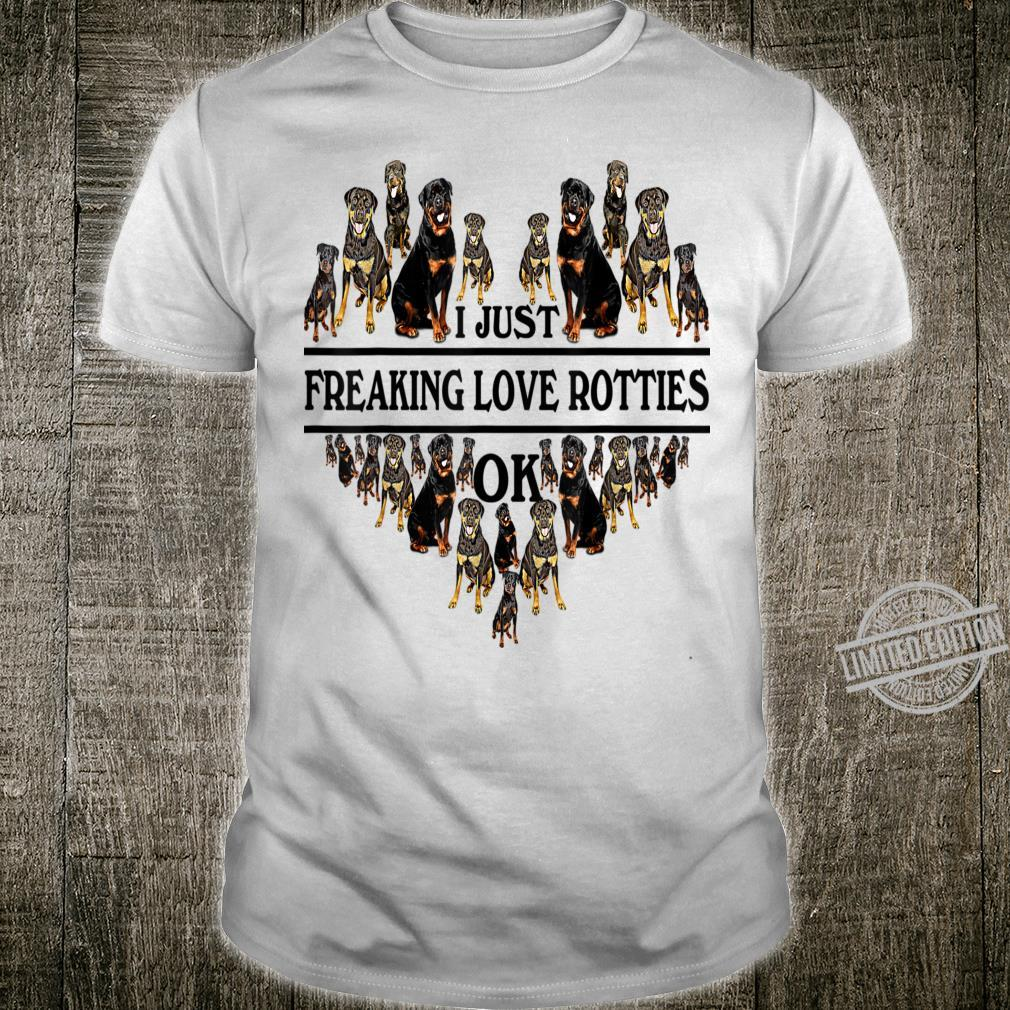 Rottweiler Freaking Love Shirt