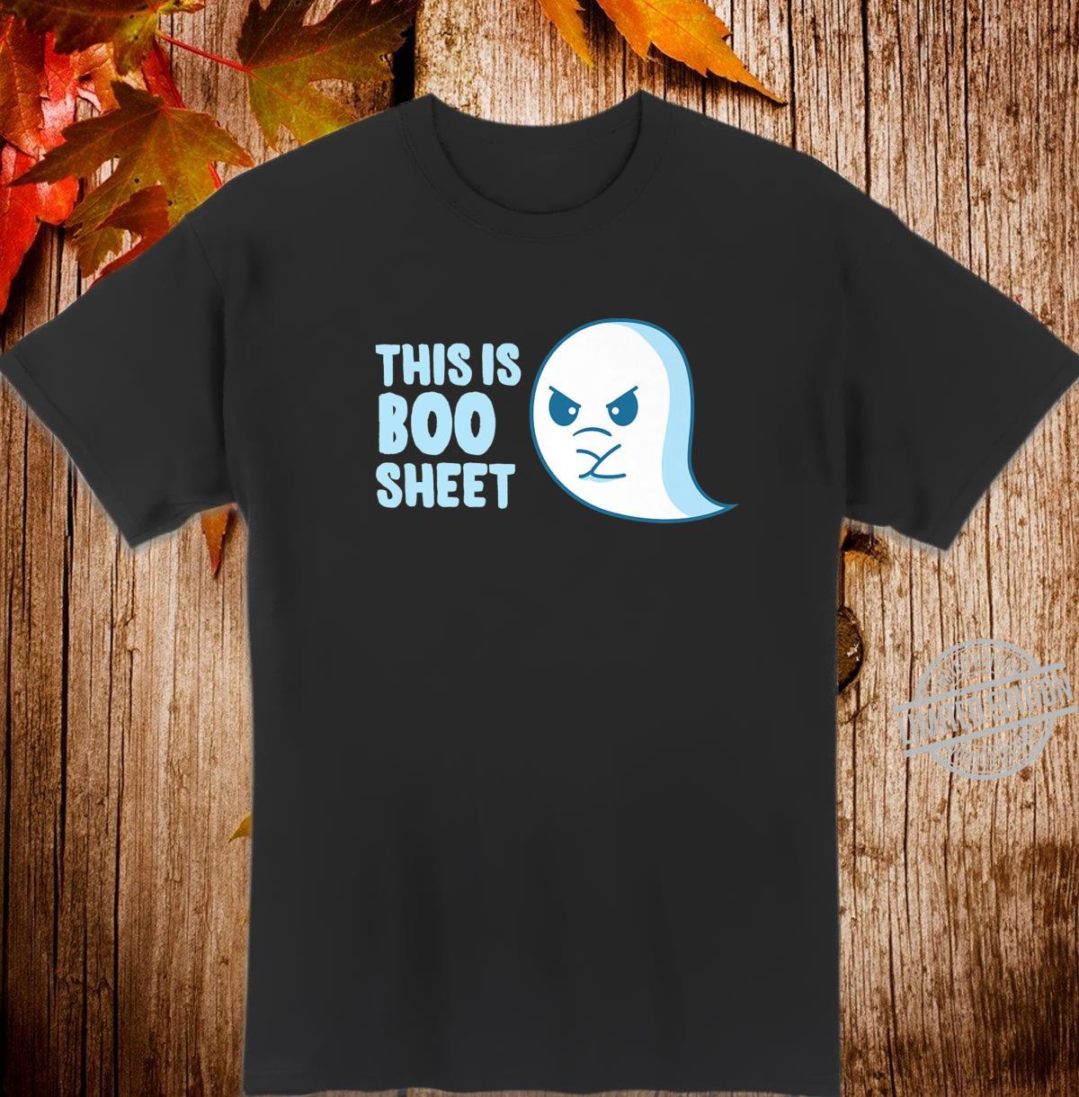 This Is Boo Sheet Halloween Sayings Shirt