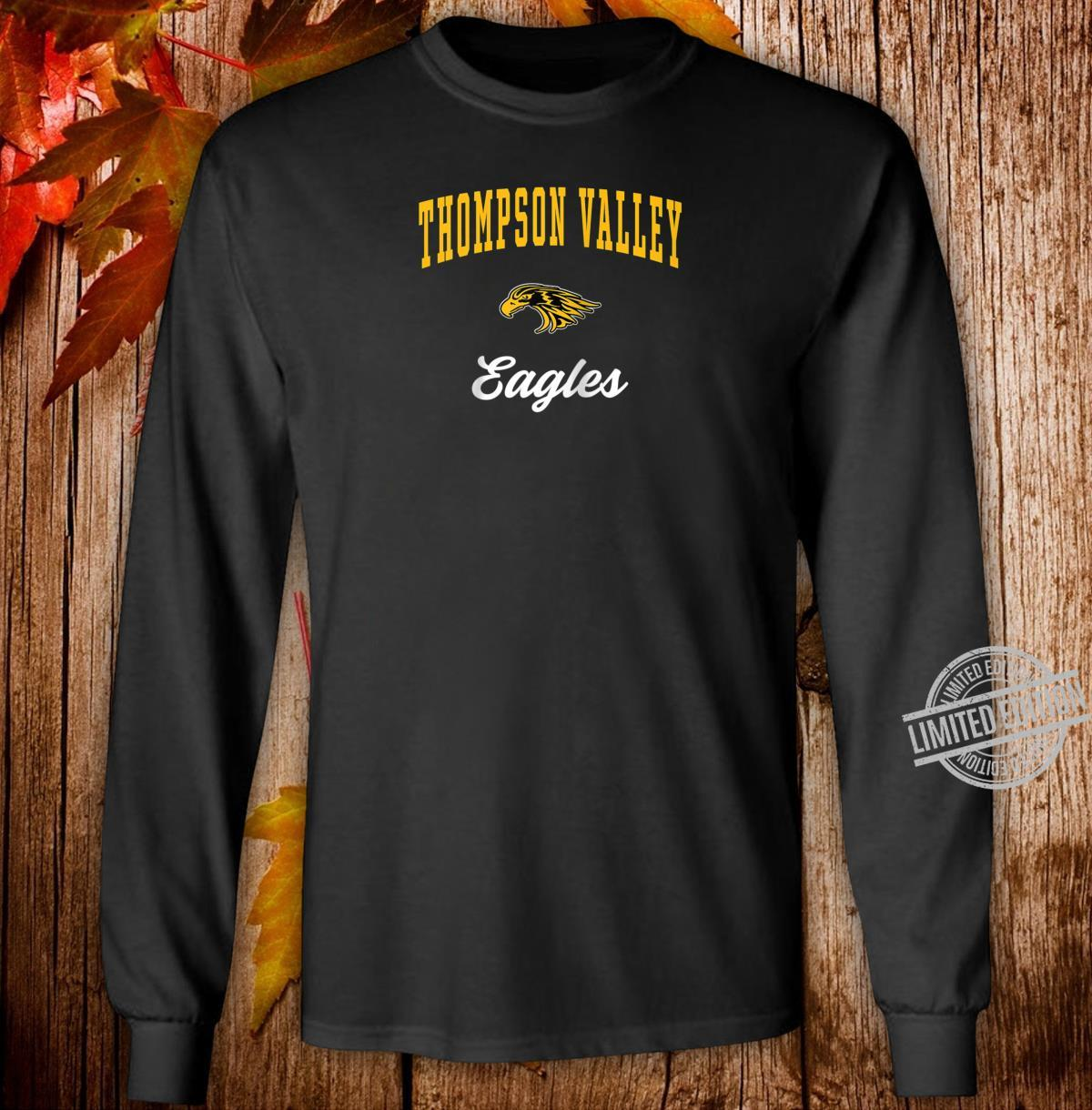 Thompson Valley High School Eagles Shirt long sleeved