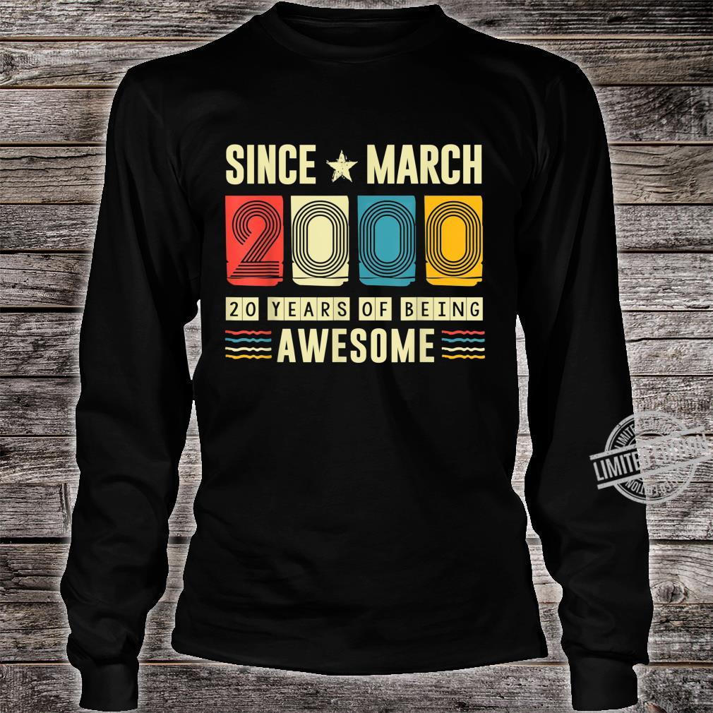 Vintage Awesome Since March 2000 20 Years Old Birthday Shirt long sleeved