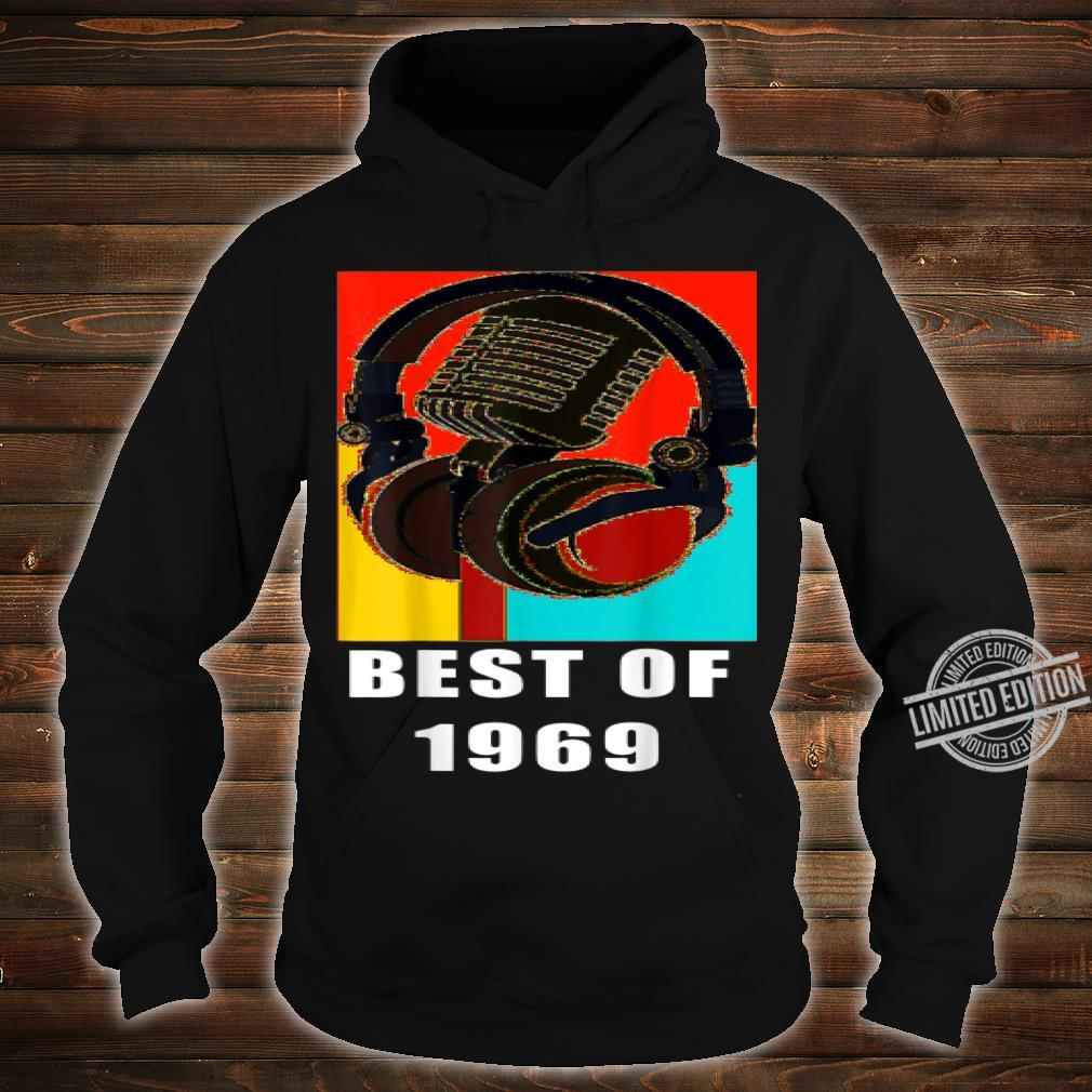 Vintage Best Of 1969 51st Birthday Mic Microphone Headphone Shirt hoodie