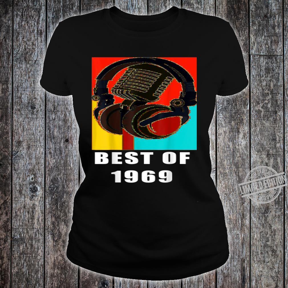 Vintage Best Of 1969 51st Birthday Mic Microphone Headphone Shirt ladies tee