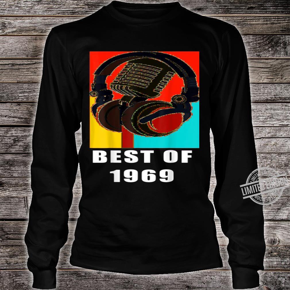 Vintage Best Of 1969 51st Birthday Mic Microphone Headphone Shirt long sleeved