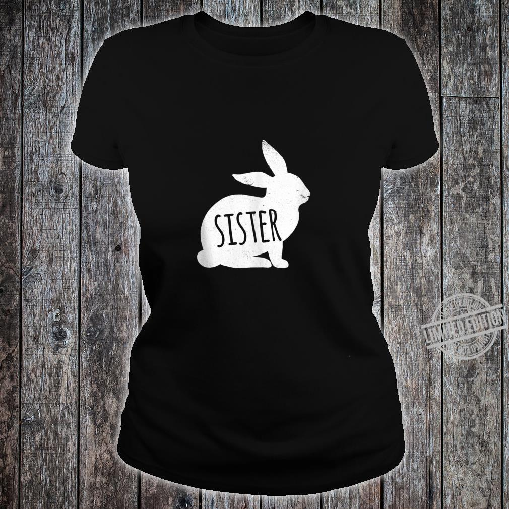 Vintage Sister Bunny Matching Easter For Family Shirt ladies tee