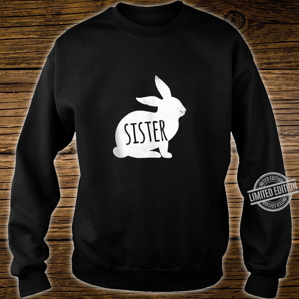 Vintage Sister Bunny Matching Easter For Family Shirt sweater