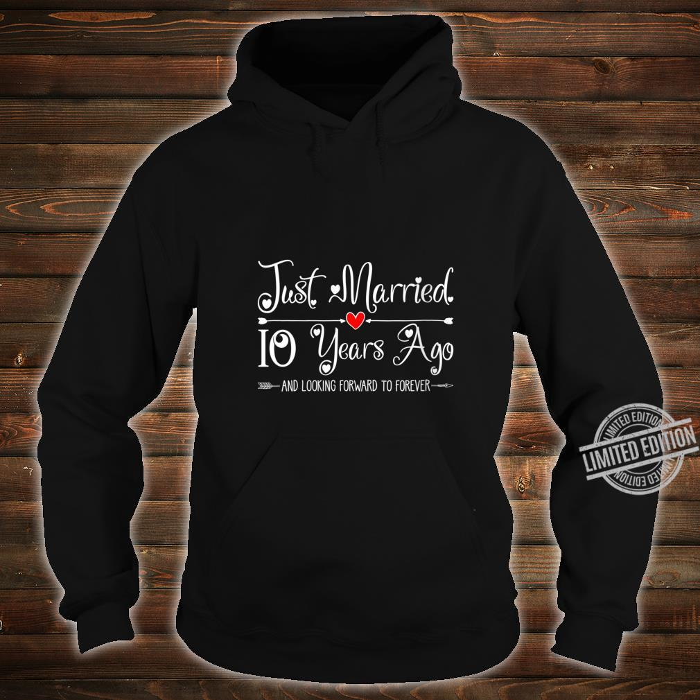 Womens 10 Years Wedding Anniversary Idea for Him & Her Couples Shirt hoodie