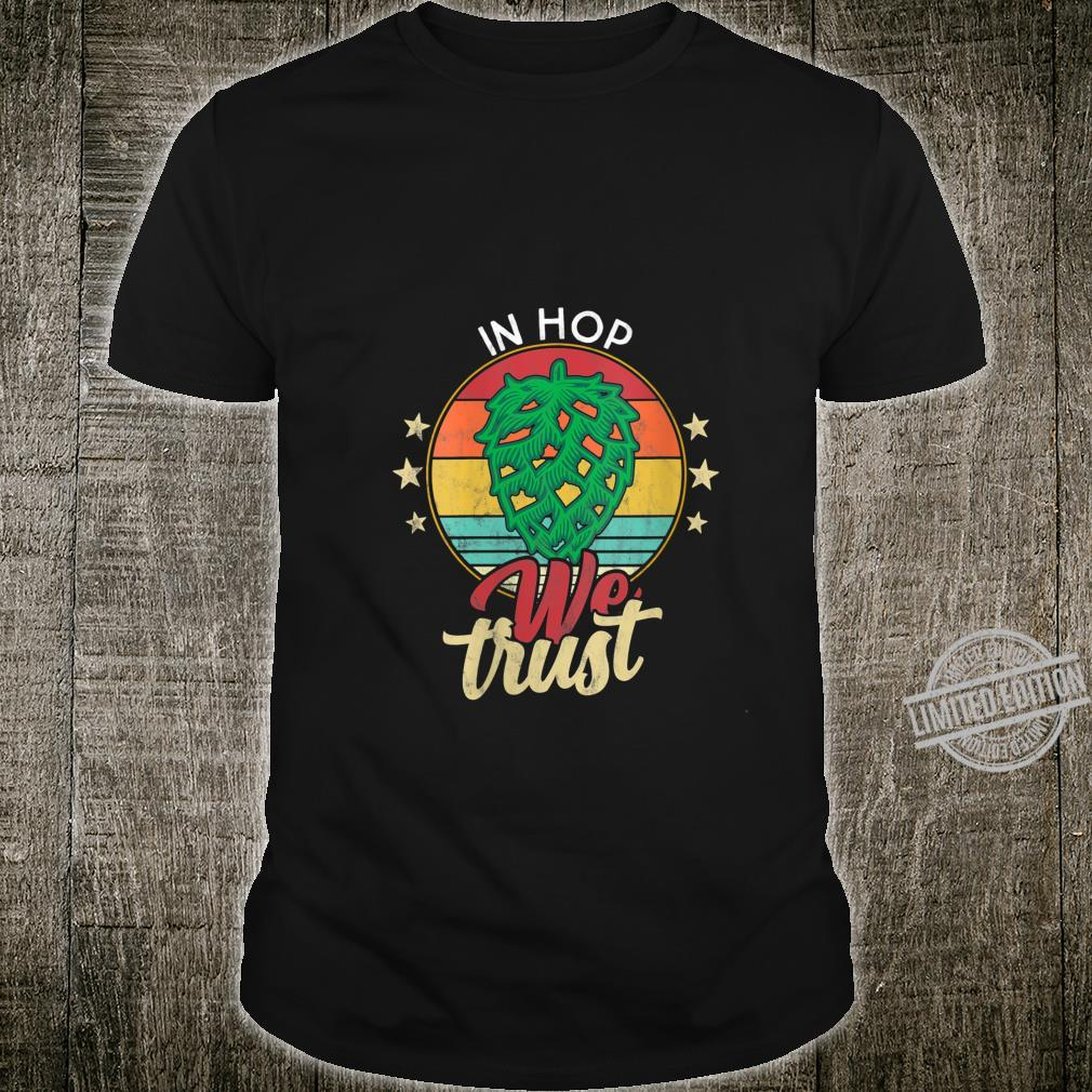 Womens IPA Beer quote Hop Cone In Hop We trust. Craftbeer Shirt