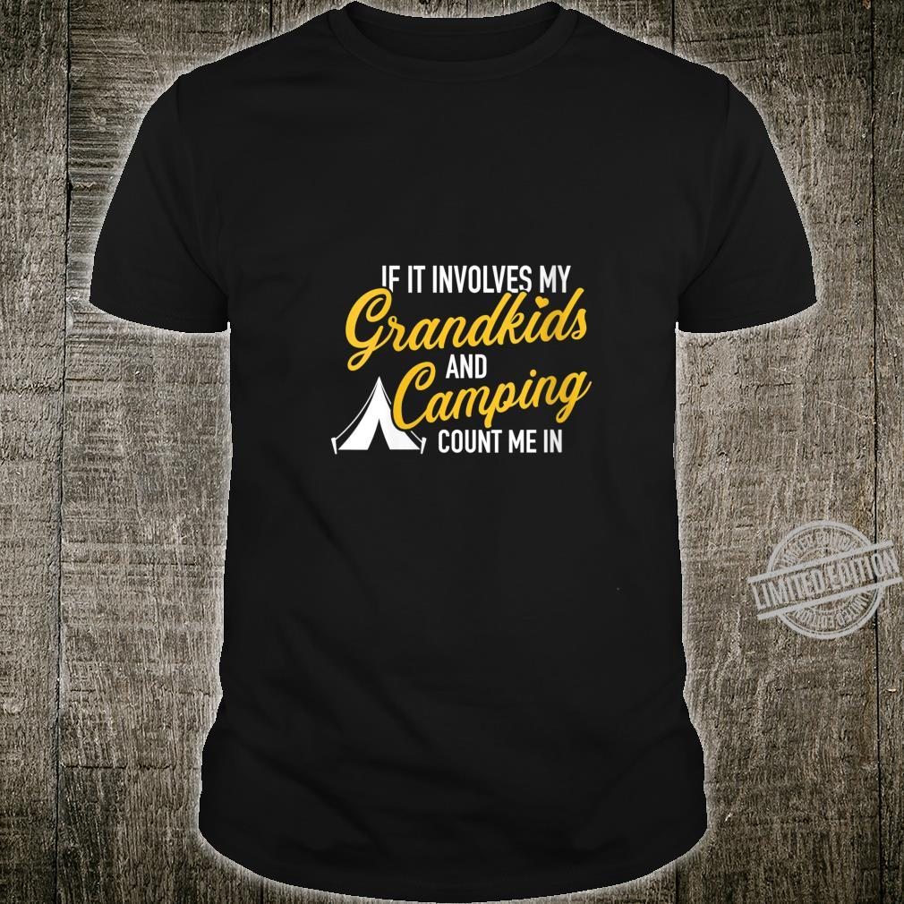 Womens If it involves my grandkids and camping count me in Shirt