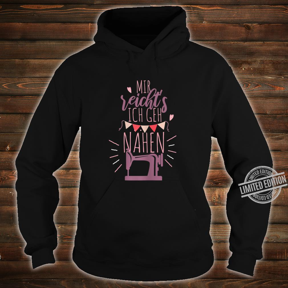 Women's Shirt with German Text Ich Gehh Sewing Shirt hoodie